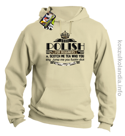 POLISH for begginers Scotch me tea who you - Bluza męska z kapturem