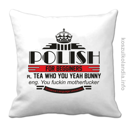 Polish for begginers Teas Who You Yeah Bunny - Poduszka