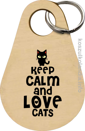 Keep Calm and Love Cats Black Filo - Breloczek