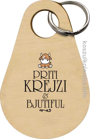 Priti Krejzi and Bjutiful - Breloczek