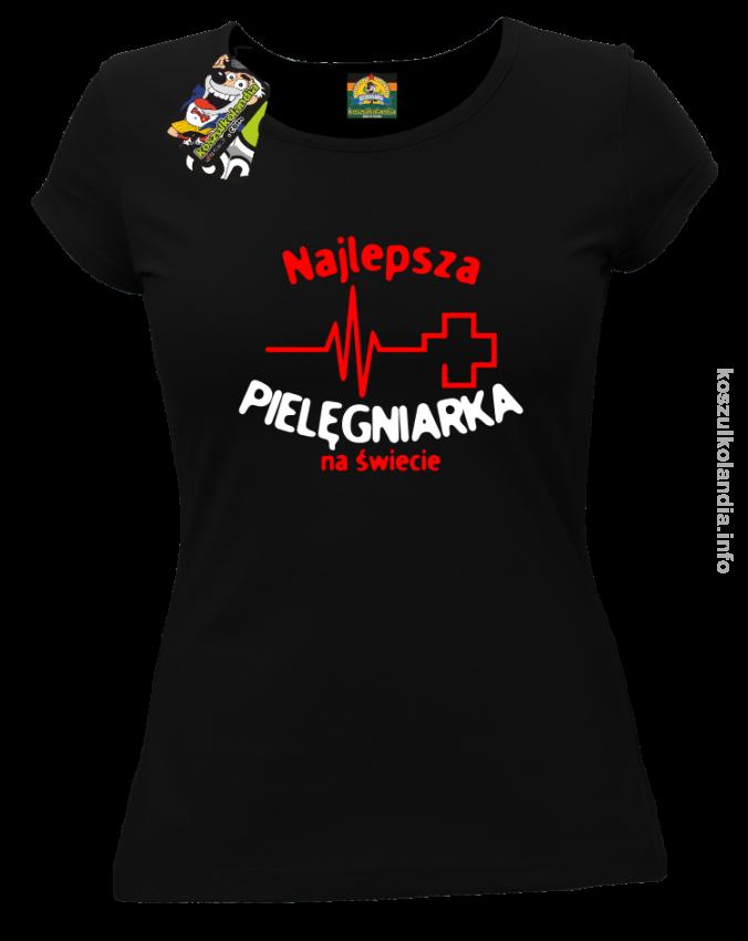 Najlepsza pielęgniarka na świecie koszulka damska