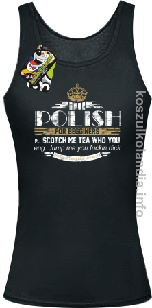 POLISH for begginers Scotch me tea who you - Top damski